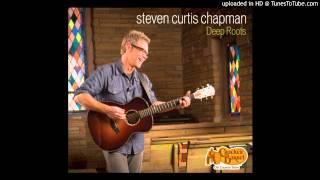 Steven Curtis Chapman - Blessed Assurance