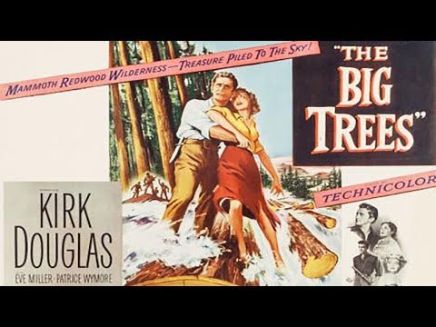 The Big Trees (Fully Closed Captioned)