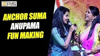Anchor Suma Making Fun of Anupama Parameshwaran - Filmyfocus.com