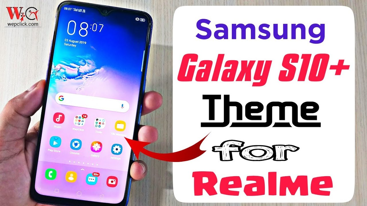 Install Samsung Galaxy S10 Plus Theme in all Realme Phones