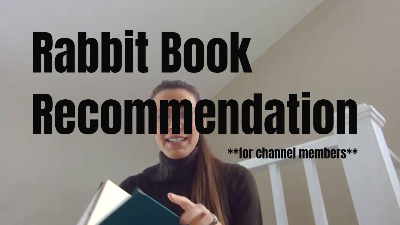A very good rabbit book.