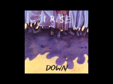 i Rise - Down