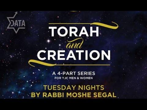 Torah and Creation class #1