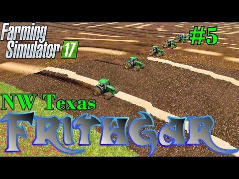 Let's Play Farming Simulator 2017, North West Texas #5 10 John Deere's, 10 Ploughs!