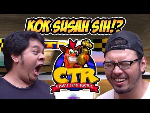 KALAH MELULU!! - CTR (Crash Team Racing) - Game Bapak Kamu!