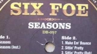 Six Foe - Seasons