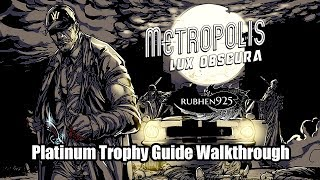 Metropolis: Lux Obscura (PS4) - Platinum Trophy Guide Walkthrough (3-4 hours Easy Platinum!)