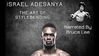 Israel Adesanya Highlights - The Art Of Stylebending - Narrated By Bruce Lee