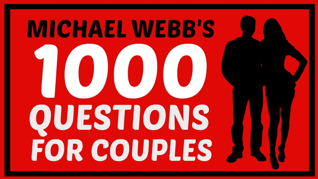 1000 questions for couples by michael webb free download