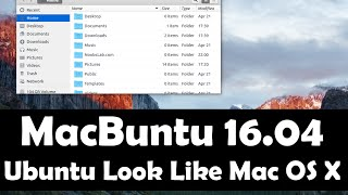 Macbuntu 16.04 Transformation Pack Available for Ubuntu 16.04 Xenial Xerus