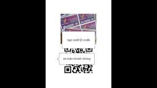 hd nạp thẻ viettel  bằng QR CODE nhanh, tiện lợi