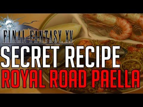 Final Fantasy XV SECRET RECIPE ROYAL ROAD PAELLA LOCATION