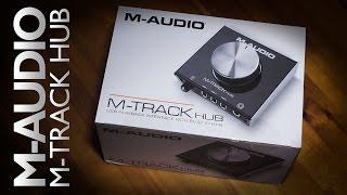 uNBOXING: M-Audio M-TRACK HUB
