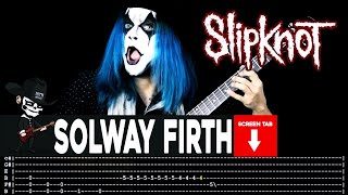 Slipknot - Solway Firth (Guitar Cover by Masuka W/Tab)