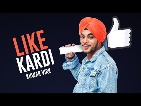 """Kuwar Virk"": Like Kardi Song   Latest Punjabi Songs 2017"