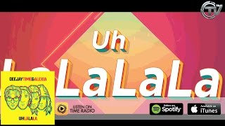 DeejayTime & Alexia - Uh La La La (Official Lyric Video) HD - Time Records