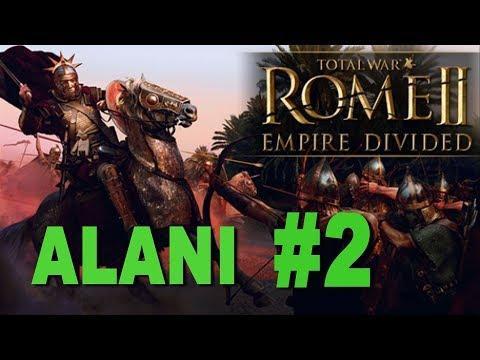 Total War: Rome 2 - Empire Divided - Alani Campaign #2