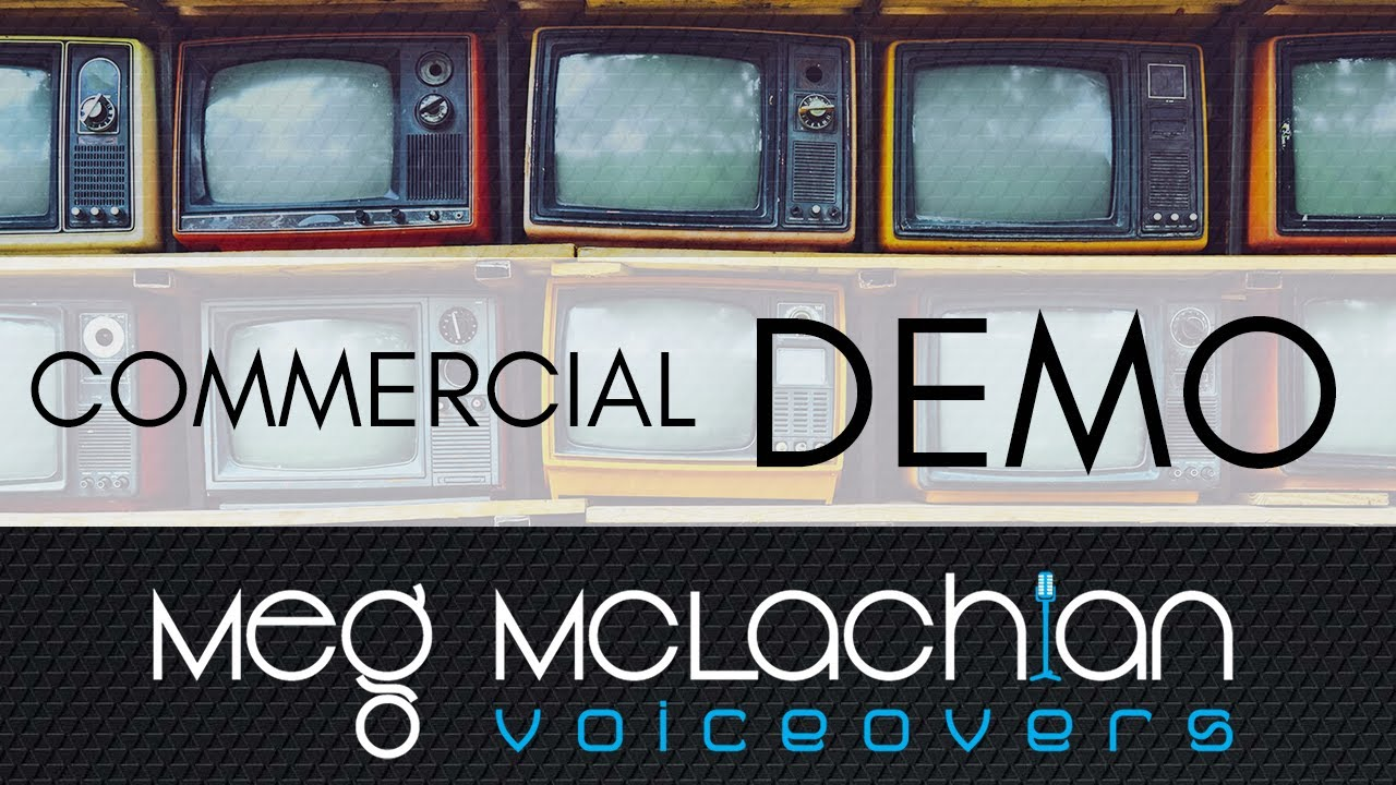 Meg McLachlan - Commercial Demo 2018