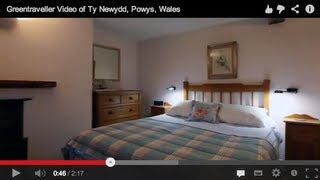 Greentraveller Video of Ty Newydd, Powys, Wales