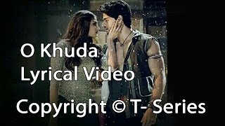 O Khuda Full Song Lyrics | Hero Movie | Amaal Mallik