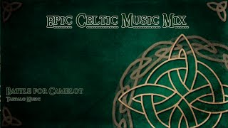Epic Celtic Music Mix - Most Powerful Beautiful Celtic Music Vol.1