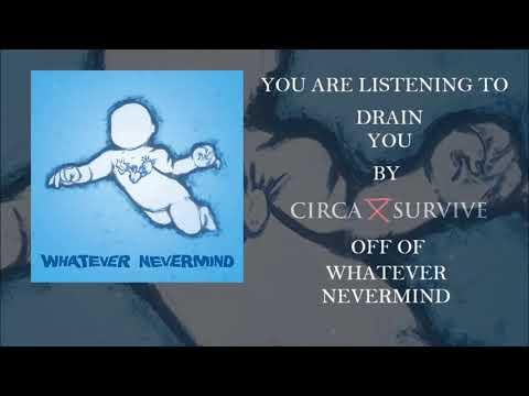 Circa Survive - Drain You (Nirvana Cover)
