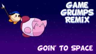 Repeat youtube video Game Grumps Remix: Goin' To Space