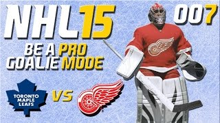 NHL 15 Torhütermodus [Be A Pro] #007 - Toronto Maple Leafs - Detroit Red Wings ★ Let