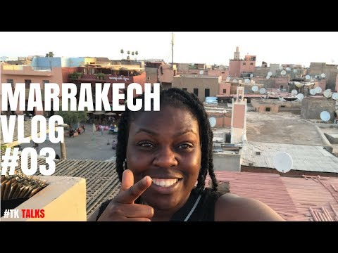 Marrakech Vlog : 'My First Time In Morocco.'