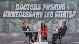 Doctors are Making Tens of Thousands Per Leg Stent