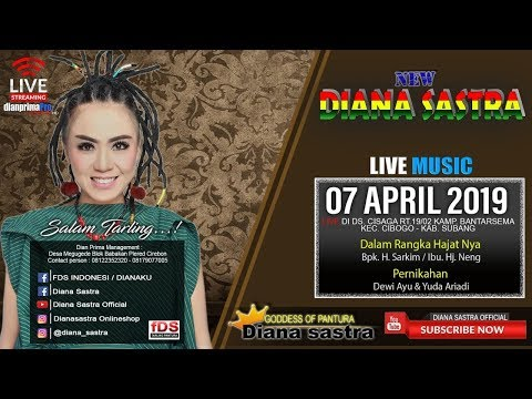 DIANA SASTRA LIVE CISAGA | CIBOGO  | SUBANG | 7 / 4 / 2019 | MALAM