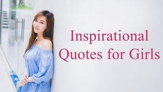Inspirational Quotes for Girls | Women Empowerment & Strength