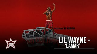 Lil Wayne - Lamar (No Ceilings 3)