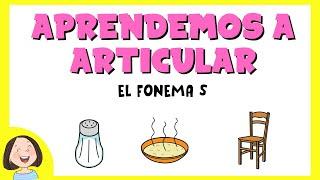 Aprendemos a Articular el fonema s