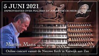 Martin Mans - Improvisaties over psalmen en Joh. de Heer liederen