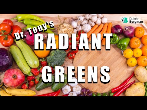 Dr. Tony's Radiant Greens - Miracle Superfoods For Healthy Living