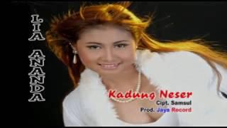 Kadung Neser - Lia Ananda  [OFFICIAL]