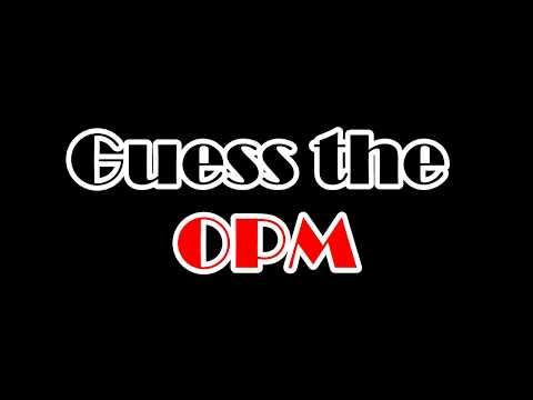 Guess The Song Challenge (OPM) Part 1