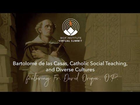 Bartolomé de las Casas, Catholic Social Teaching, and Diverse Cultures