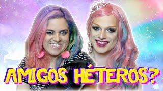 EXISTE AMIZADE ENTRE HÉTEROS E GAYS? ft Maíra Medeiros e Lorelay Fox