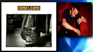 Stanley Clark - Come take my hand