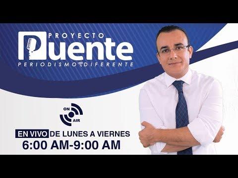 Proyecto Puente con Luis Alberto Medina - Martes 19 septiembre 2017