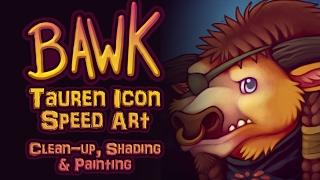 Bawk - Tauren Icon Speed Art (Entire Process)