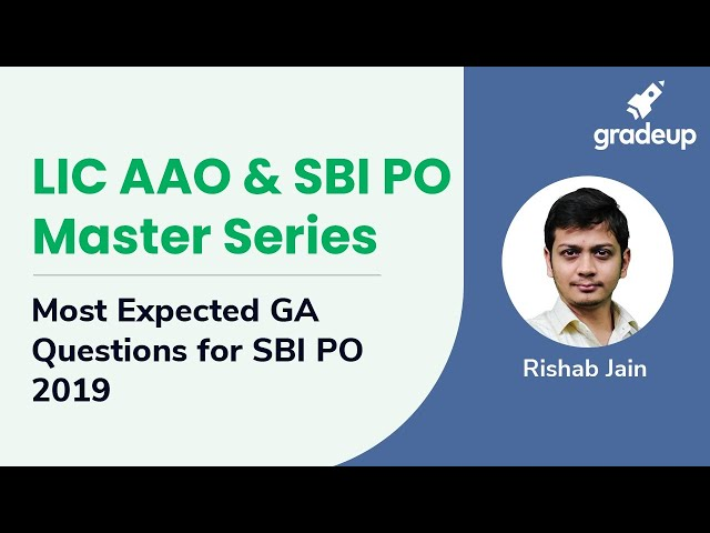 LIC AAO & SBI PO Master Sereis | Most Expected GA Questions for SBI PO 2019