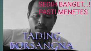 TADING BORSANGNA |SEDIH NIAN