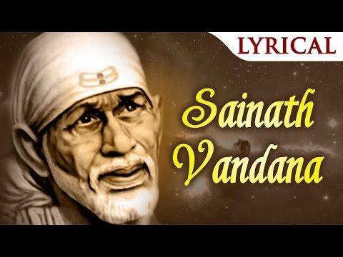 Sainath Vandana | Shirdi Wale Sai Baba | Popular Sai Baba Songs | Sai Bhakti