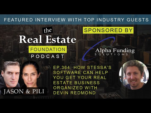 Ep 364 How Stessa's Software Can Help You Get Your Real Estate Business Organized with Devin Redmond