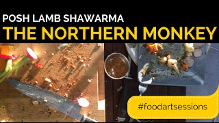Jamie The Northern Monkey Food & Art Sessions : Posh Lamb Shawarma