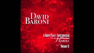 Blessed Assurance (A Quiet Place Hymns Instrumental vol II David Baroni)