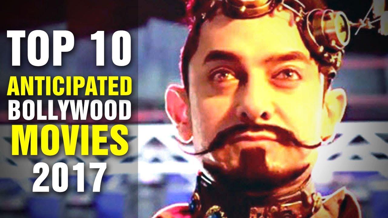 New Hindi Movei 2018 2019 Bolliwood: Top 10 Most Anticipated Bollywood Movies